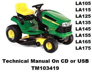 John Deere LA105 LA115 LA125 LA135 LA145 LA155 LA165 LA175 Tech. Manual TM103419
