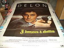 AFFICHE  DELON / DERAY / 3 HOMMES A ABATTRE