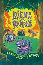 Alien on a Rampage (The Intergalactic Bed and Breakfast) by Smith, Clete Barret