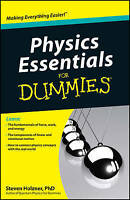 NEW Physics Essentials For Dummies By Steven Holzner Paperback Free Shipping