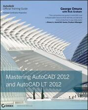 Mastering AutoCAD 2012 and AutoCAD LT 2012 by George Omura, Rick Graham in Used