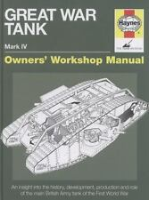 Owners' Workshop Manual: Great War Tank : 1915-1945 (All Models) by David Fletch