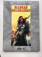 MANGAS COLORADAS  - HANS G KRESSE - BD en EO  - 1993 - BE