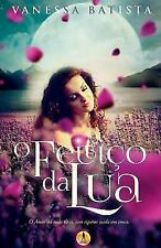 O Feitico Da Lua (Paperback or Softback)