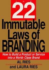 The 22 Immutable Laws of Branding: How to Build a Product or Service Into a Wor