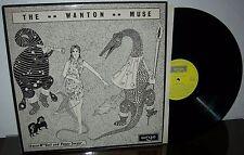 Ewan MacColl and Peggy Seeger ~ The Wanton Muse - UK Argo ZFB-67 - EX/EX !RARE!