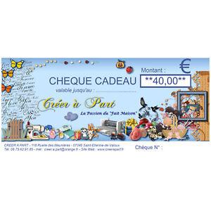 CHEQUE CADEAU DE 40 €uros  POUR SIMPLIFIER VOS CHOIX