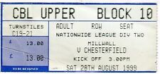 MILLWALL V CHESTERFIELD DIVISION TWO 28/8/99 TICKET