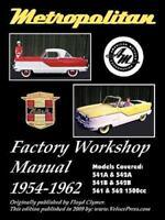 Metropolitan (Austin UK & Nash USA) Factory Workshop Manual (Paperback or Softba