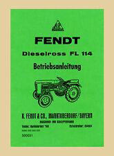 FENDT Dieselross FL 114    Betriebsanleitung Schlepper