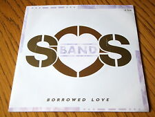 "THE SOS BAND - BORROWED LOVE  7"" VINYL PS"