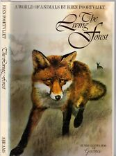 THE LIVING FOREST: A World Of Animals By RIEN POORTVLIET HCDJ 1st 1979