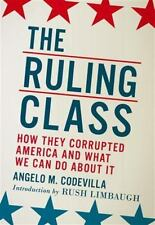 The Ruling Class: How They Corrupted America and What We Can Do about It (Paperb