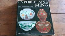 Livre - Chine La Porcelaine Ming