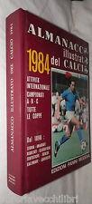 ALMANACCO ILLUSTRATO DEL CALCIO 1984 A cura di Arrigo Beltrami Panini Calciatori