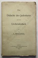 Seeberg Die Didache des Judentums & der Urchristenheit 1908 Geschichte Religion