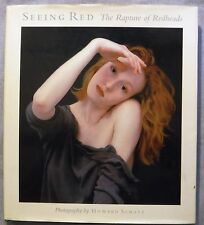 Seeing Red The Rapture of Redheads Howard Schatz 1993 HC Jacket 1st SIGNED VG/G