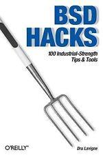 BSD Hacks : 100 Industrial Tip and Tools by Dru Lavigne (2004, Paperback)