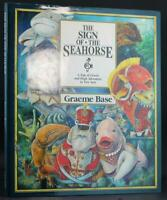 Graeme Base Signed First Edition The Sign of the Seahorse Hardcover w/Dustjacket