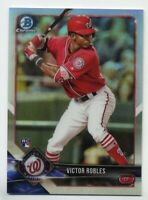 2018 Bowman Chrome VICTOR ROBLES Rookie Card RC REFRACTOR #/499 Nationals #52
