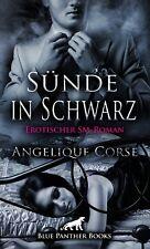 Sünde in Schwarz   Erotischer SM-Roman von Angelique Corse