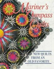 Mariner's Compass Quilts: New Quilts from an Old Favorite