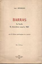 Louis Desvergnes, Barras, sa famille, sa descendance, jusqu'en 1967