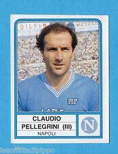 PANINI CALCIATORI 1983/84 -Figurina n.178- PELLEGRINI - NAPOLI -Rec