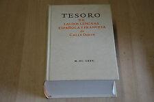 Livre Tresoro de las dos lenguas Espanola y Francesa / Caesar Oudin - Fac simile