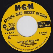 "INVITATIONS Watch Out Little Girl MGM 7"" Re. 2 sided 1967 tuff Northern R&B HEAR"