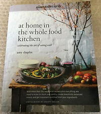 SIGNED At Home in the Whole Food Kitchen: Celebrating the Art of Eating Well