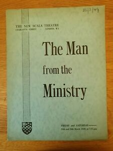 Westminster Bank Dramatic and operatic society 1949.  THE MAN FROM THE MINISTRY