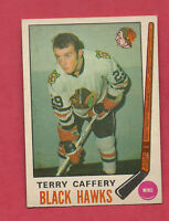 1969-70 OPC # 135 HAWKS TERRY CAFFERY NRMT++  ROOKIE CARD