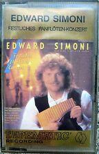 Musikkassette: Edward Simoni   Festliches Panflöten Konzert