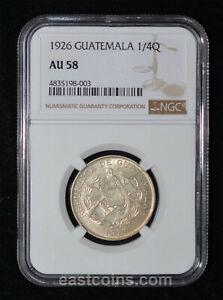 NGC AU58 1926 GUATEMALA SILVER 1/4 Quetzal
