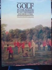 GOLF BOOK - Golf In The making - Henderson & Stirk - 1979 Stated 1st Edition