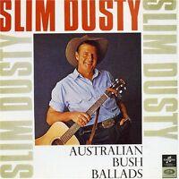 SLIM DUSTY Australian Bush Ballads CD BRAND NEW