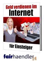 GELD verdienen im INTERNET für EINSTEIGER Ratgeber GEIL PDF eBook eBuch E-LIZENZ