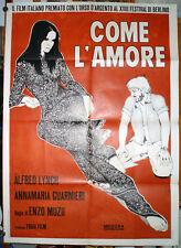 manifesto 2F film COME L'AMORE Anna Maria Guarnieri Alfred Lynch 1968