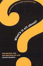 What's It All About? : Philosopy and the Meaning of Life,Baggini, Julian,Good Bo