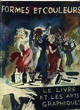 FORMES ET COULEURS N° 5/6. LE LIVRE ET LES ARTS GRAPHIQUES. 1948
