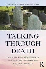 Communication at the End of Life: Living through Death by Davis, Breede New**