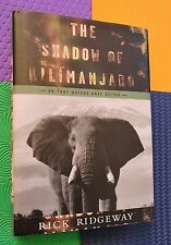 AFRICA TREK ON FOOT In the Shadow of KILIMANJARO Rick Ridgeway hardback/dj