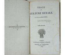 L. Delpierre - Traité de culture rurale tome 2 +  Leçons d'agriculture de Bodin