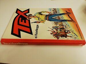 TEX E I FUORILEGGE CARTONATO MONDADORI PRIMA EDIZIONE 1982 DAIM PRESS