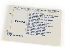 Manuale OFFICINA Stazioni di Servizio VESPA 50 Special 90 125 150 180 200 Rally