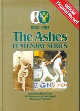 CRICKET -THE ASHES CENTENARY SERIES (OFFICIAL PICTORIAL RECORD  ( 1st Ed.)