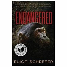 Endangered by Eliot Schrefer (2014, Paperback)