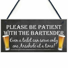 Patient Bartender FUNNY Pub Landlord Alcohol Gift Hanging Plaque Man Cave Sign