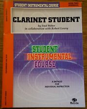 Clarinet Student - Level 2 Intermediate By Fred Weber